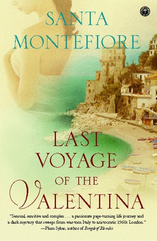 Last Voyage of the Valentina by Santa Montefiore