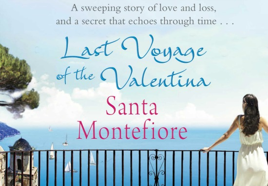 Last Voyage of the Valentina Santa Montefiore