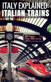 Italian Trains Jessica Spiegel