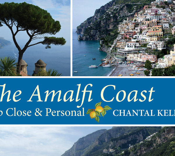 Book Review | The Amalfi Coast Up Close & Personal by Chantal Kelly