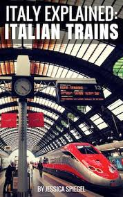 Book Review | Italy Explained: Italian Trains by Jessica Spiegel