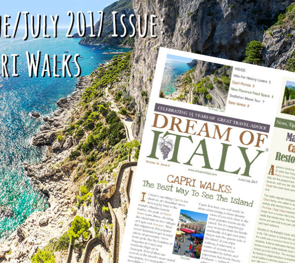 Check Out My Favorite Capri Walks in Dream of Italy!