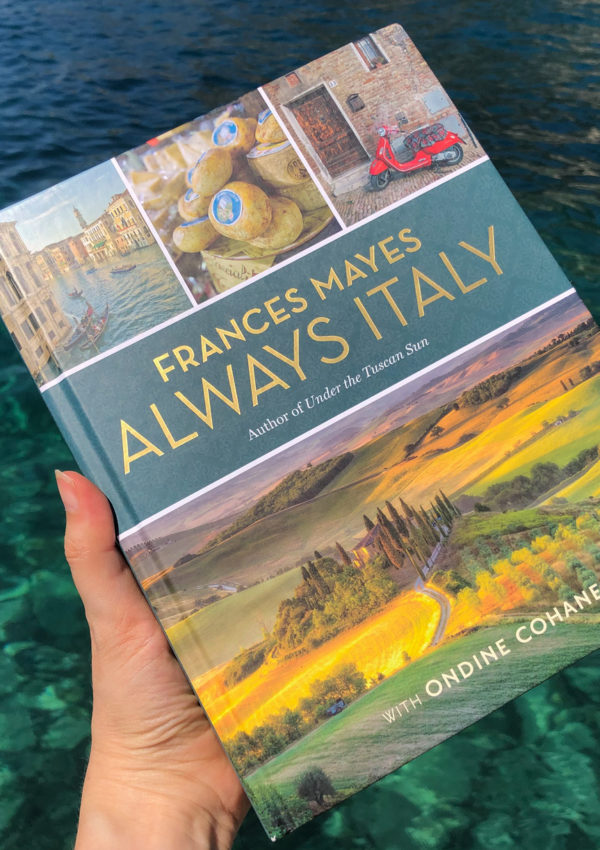 Book Review | Always Italy by Frances Mayes & Ondine Cohane